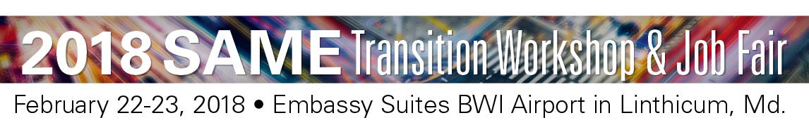 SAME 2018 Transition Workshop & Job Fair